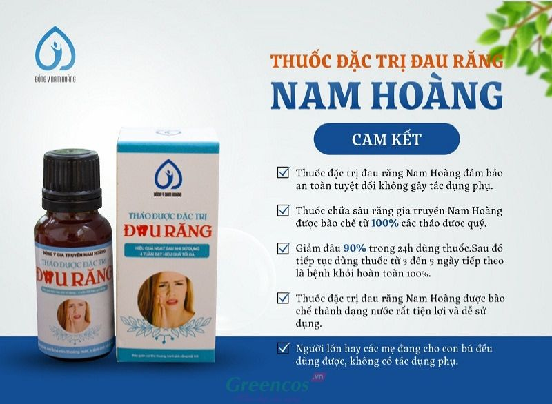 Thuốc thảo dược đặc trị đau nhức sâu răng Nam Hoàng cam kết sản phẩm an toàn tuyệt đối